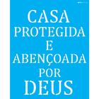 20x25-Simples---Frase-Casa-Protegida---OPA2716-a