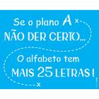 20x25-Simples---Frase-Se-o-Plano-A---OPA2723-a