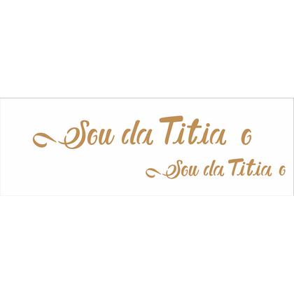 10x30-Simples---Frase-Sou-da-Titia-e-Titio---OPA2916