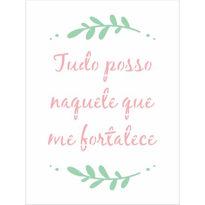 15x20-Simples---Frase-Tudo-Posso---OPA3038